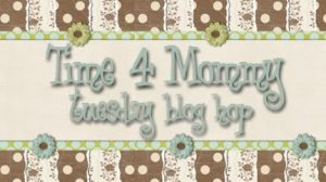Time 4 Mommy Tuesday Blog hop 7/25