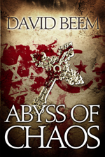 Interview with David Beem Author of Abyss of Chaos & Contest