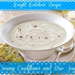 Creamy Cauliflower and Brie Soup recipe { Weight Watchers }