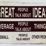 Great People , Small People { Quotes }
