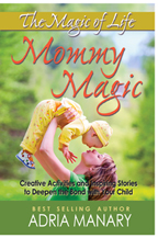 Mommy Magic – The Magic of Life Series Book Review