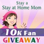 Stay a Stay at Home Mom 10K Fan Contest