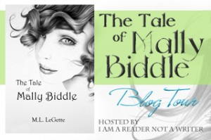 The Tale of Mally Biddle by M.L. LeGette Blog Tour & Book Blast