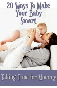 Smart Babies: 20 Easy Ways to Make Your Baby Smart