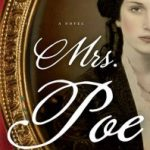 MRS. POE: Lynn Cullen's novel of Edgar Allen Poe's mistress #Giveaway