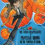 The Curious Disappearance of Professor Brown (A Lawrence Pinkley Mystery)