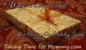 7 ways to teach your child about giving this holiday season #Charity