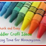 Quick and Easy Toddler Craft Ideas