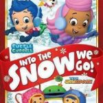 Bubble Guppies and Team Umizoomi: Into the Snow We Go!
