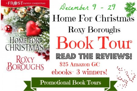 Home For Christmas by Roxy Boroughs #Giveaway