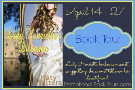 Lady Henrietta's Dilemma by Katy Walters Book Blast $25 GC