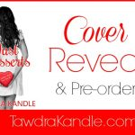 Just Desserts (The Perfect Dish Duo, no. 2) by Tawdra Kandle #CoverReveal