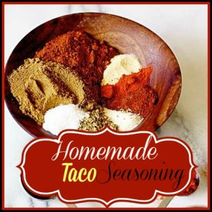 Easy to make Homemade Taco Seasoning Mix