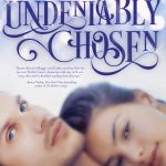 Cover Reveal: UNDENIABLY CHOSEN by Shelly Crane {Excerpt}