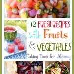 12 Fresh Recipes with Fruits and Vegetables @foodie @foodiebyglam