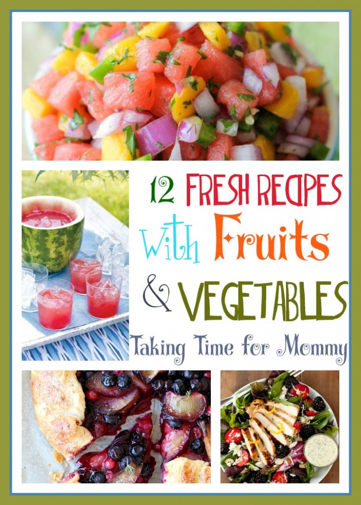 12 Fresh Recipes with Fruits and Vegetables
