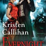 EVERNIGHT by Kristen Callihan On Sale! #Excerpt