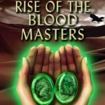 $100 Book Blast  – Rise of the Blood Masters (YA Fantasy)