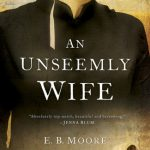 An Unseemly Wife Book Review and Giveaway