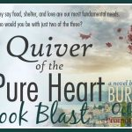 QUIVER OF THE PURE HEART by Burnita Bluitt Book Blast