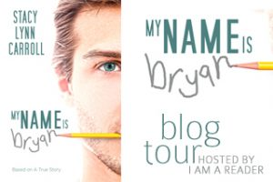 My Name is Bryan Book Tour #Excerpt #Giveaway