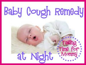 Baby Cough Remedy at Night