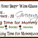 Mom Time – Wine Glass Giveaway