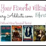 Who is your Favorite Villain Book Blog Hop