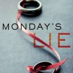 Monday's Lie by Jamie Mason #Book #Giveaway