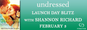 UNDRESSED by Shannon Richard #Excerpt