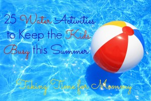 25 Water Activities to Keep the Kids Busy this Summer