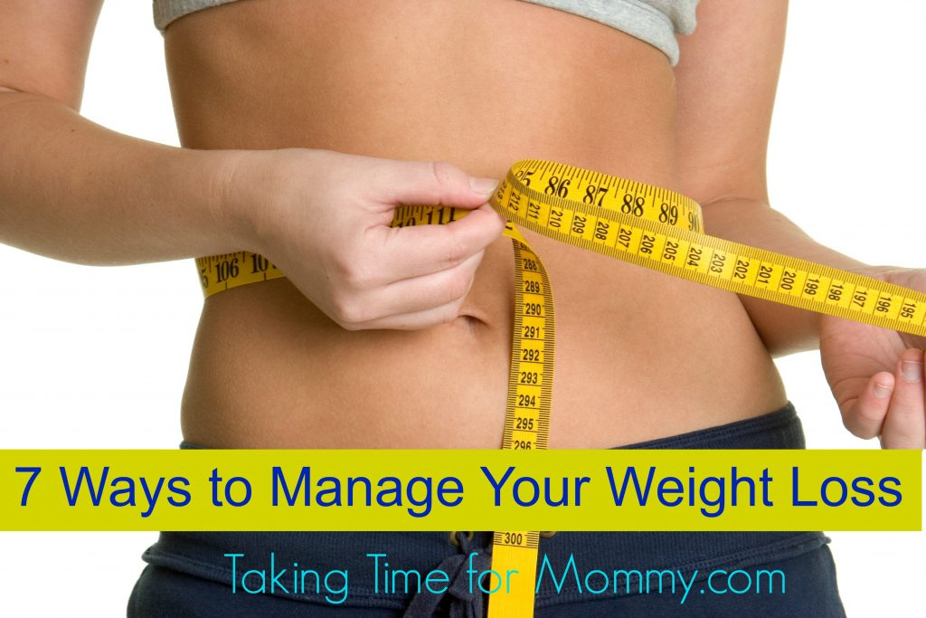 7 Ways to Manage Your Weight Loss