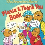 The Berenstain Bears' Please & Thank You Book Review Giveaway