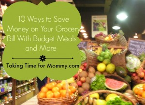 10 Ways to Save Money on Your Grocery Bill With Budget Meals and More