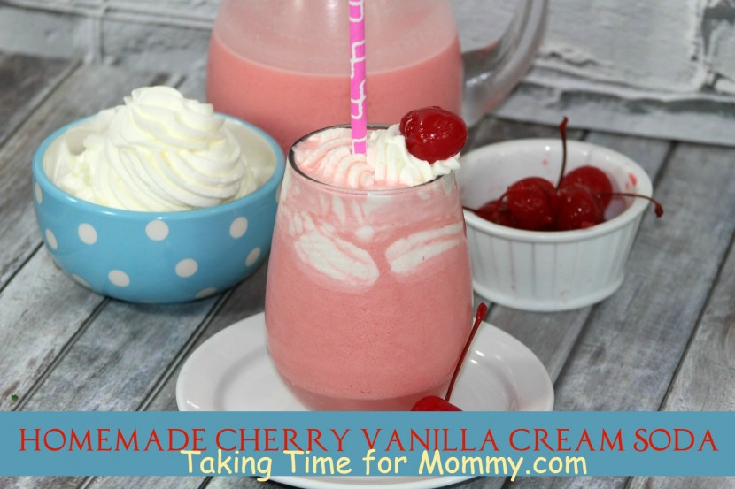 Homemade Cherry Vanilla Cream Soda - Taking Time for Mommy