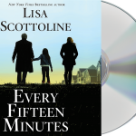 EVERY FIFTEEN MINUTES From the New York Times bestselling author Lisa Scottoline read by George Newbern