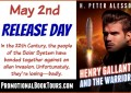 Henry Gallant and The Warrior Release Day Blast