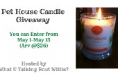 Pet House Candle Giveaway 5/1-5/15