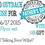 Take Dad to Outback Steakhouse $65 Gift Card Giveaway (ends 6/17 11:59pm EST)