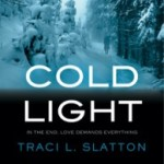 Cold Light (After Book 2) by Traci L. Slatton Book Review