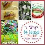 7 Ways to Reuse Plastic Water Bottles