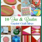 10 Fun & Creative Coaster Craft Ideas
