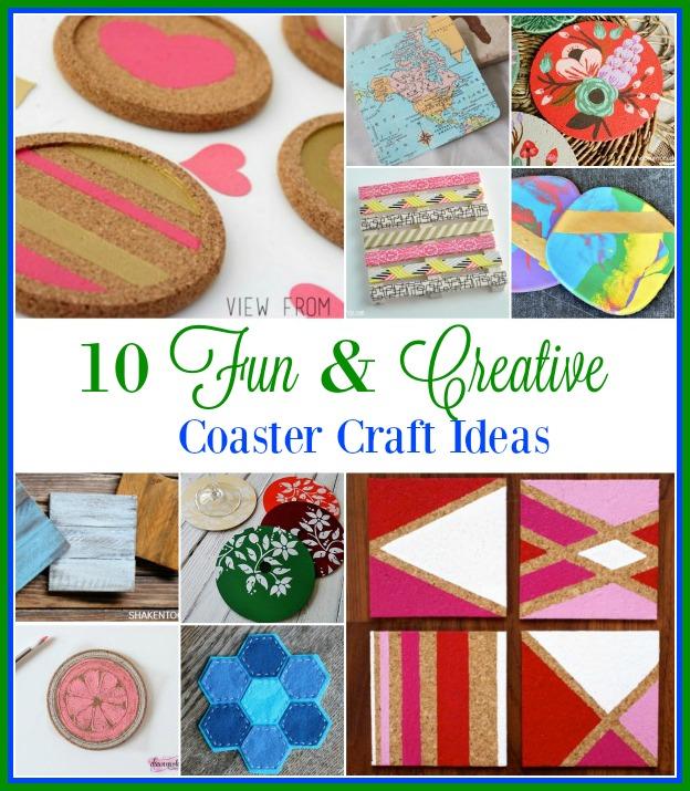 10 Fun & Creative Coaster Craft Ideas