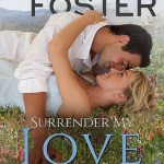 Surrender My Love by Melissa Foster (Love in Bloom, The Bradens (at Peaceful Harbor)