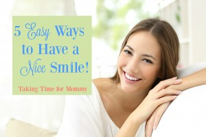 5 Easy Ways to Have a Nice Smile