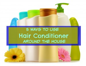 5 Ways to Use Hair Conditioner Around the House