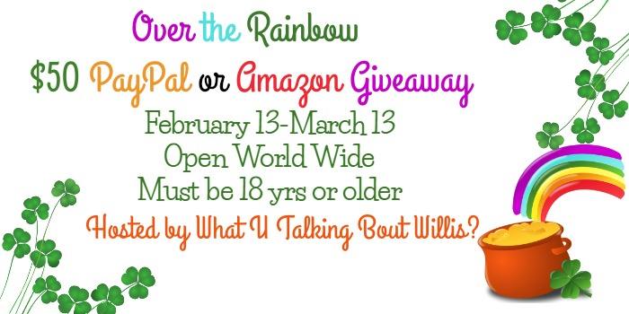 Over the Rainbow $50 PayPal or Amazon Gc Giveaway (ends 3/13)