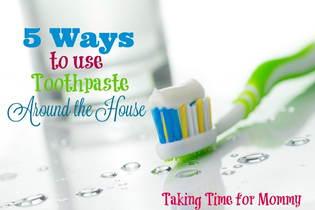 5 Ways to use Toothpaste Around the House