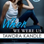 WHEN WE WERE US Release Day #Giveaway