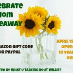 Celebrate Mom Giveaway $75 Gift Card